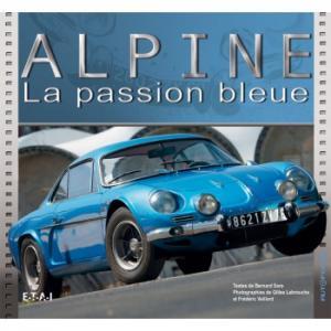 ALPINE - La passion Bleue éditions E.T.A.I.