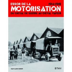 Essor de la motorisation 1914-1918