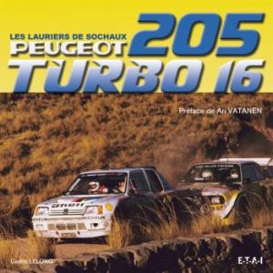 Peugeot 205 Turbo16, les lauriers de sochaux
