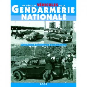 Un siècle de véhicules de la Gendarmerie nationale