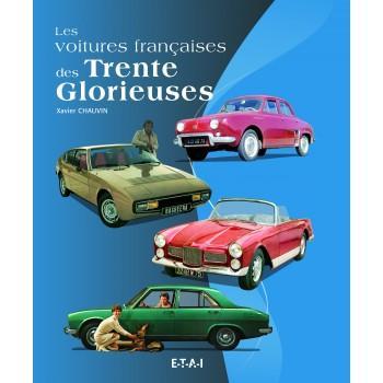 Voitures françaises des trente glorieuses - 1950-1975